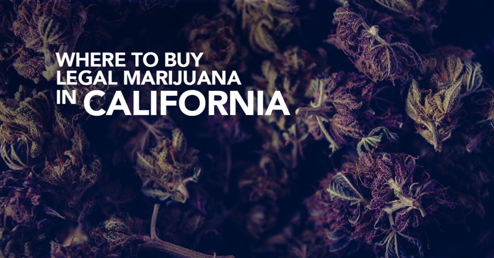 Where to buy legal weed in california