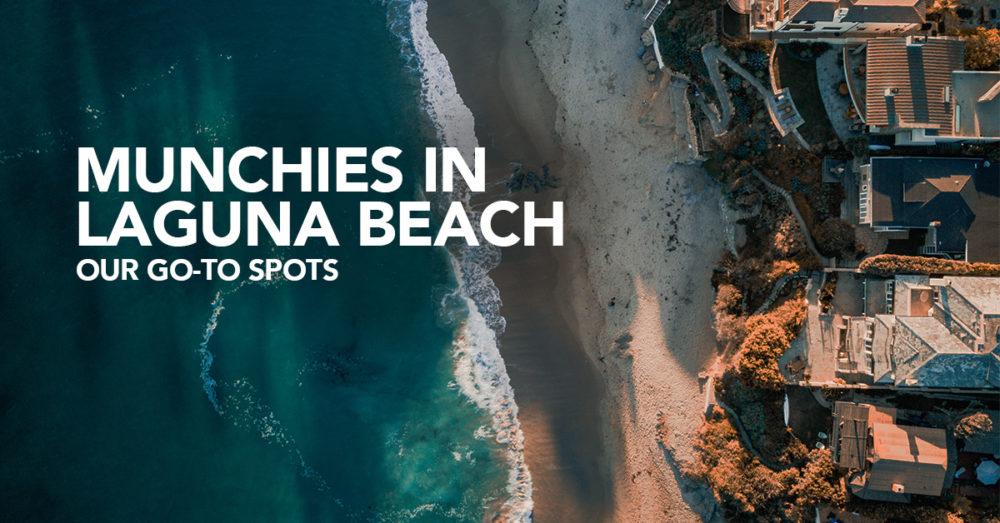 Munchies in Laguna Beach