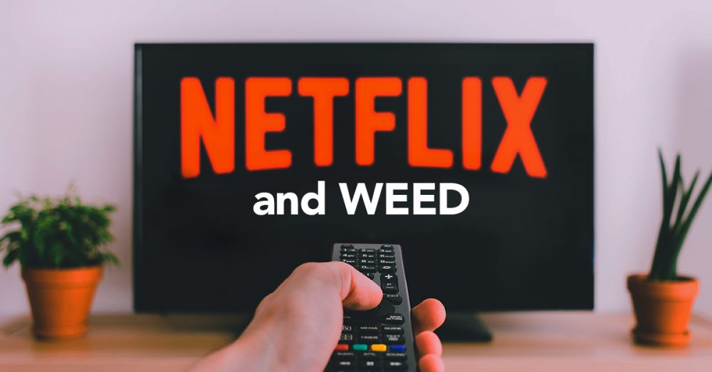 NETFLIX and Weed – Bud Man OC