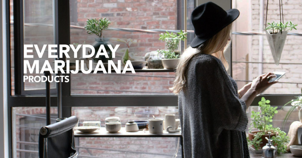 Everyday Marijuana Products
