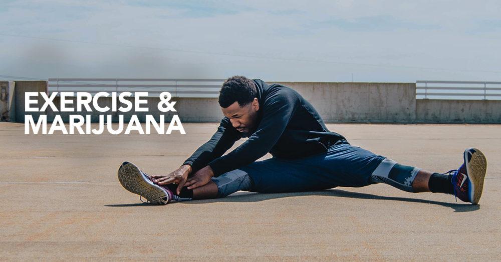 Exercise and Marijuana