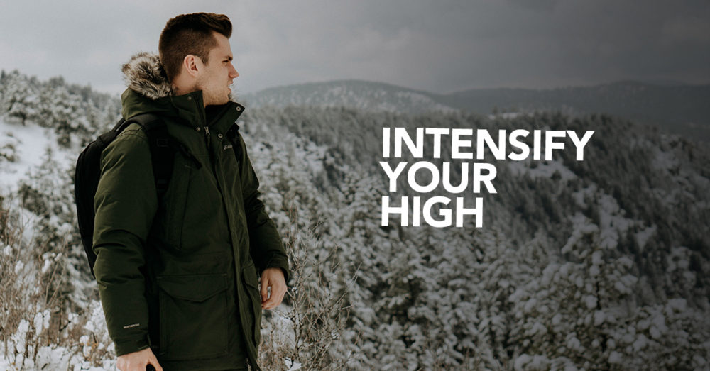 Intensify Your High - 6 Surefire Ways to Enhance Your High