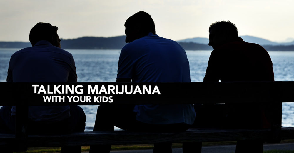 Talking with your children about marijuana