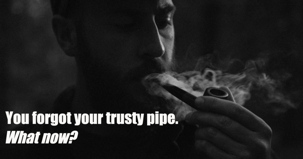 forgot my pipe