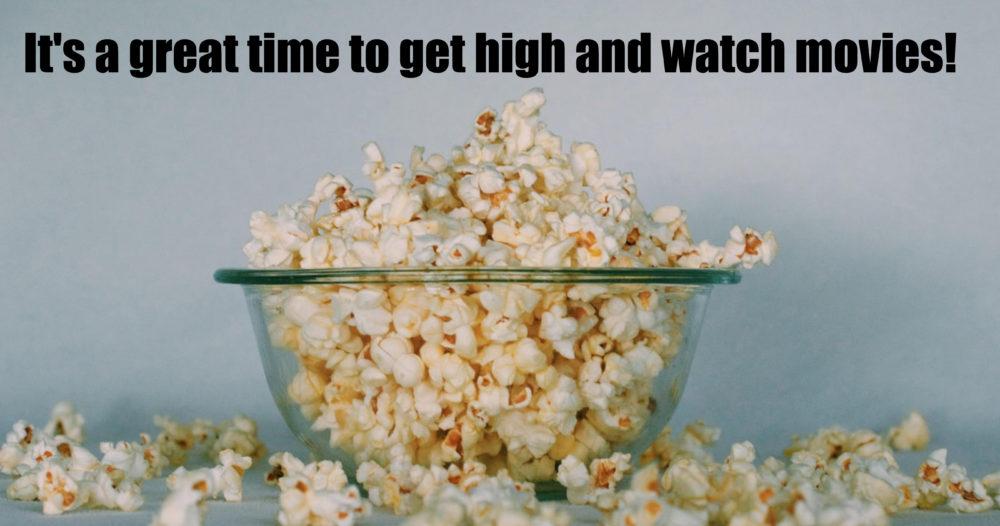 smoke weed and watch movies