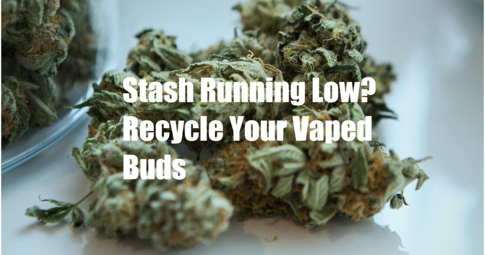 recycle vaped weed