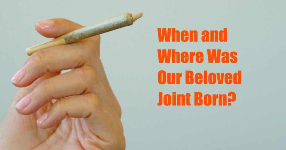 history of the marijuana joint